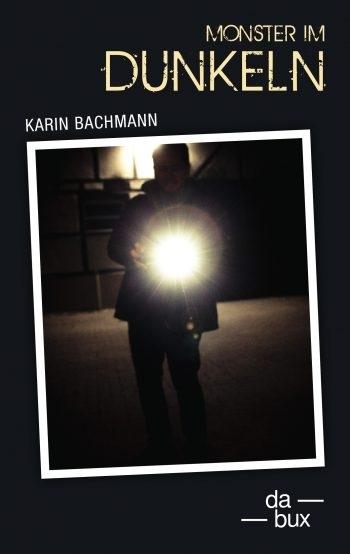 Monster im Dunkeln Karin Bachmann