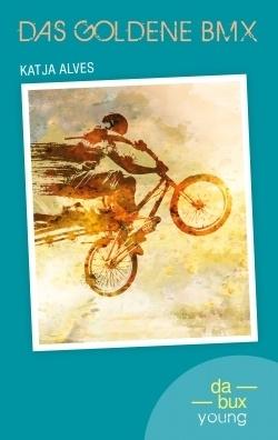 Das Goldene BMXKatja Alvex